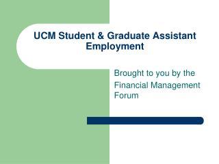 UCM Student & Graduate Assistant Employment