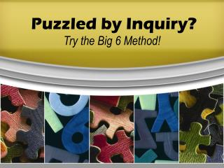 Puzzled by Inquiry?