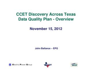 CCET Discovery Across Texas Data Quality Plan - Overview