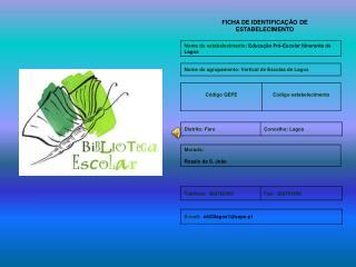 FICHA DE IDENTIFICA��O DE ESTABELECIMENTO