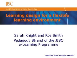 Learning design for a flexible learning environment
