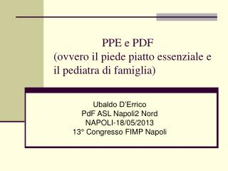 PPE e PDF (ovvero il piede piatto essenziale e il pediatra di famiglia)