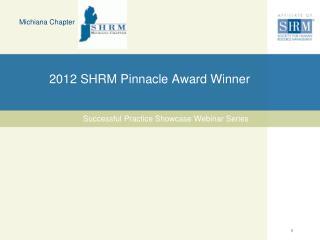 2012 SHRM Pinnacle Award Winner
