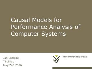 Causal Models for Performance Analysis of Computer Systems