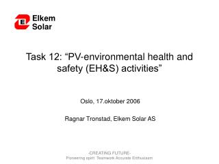 "Task 12: ""PV-environmental health and safety (EH&S) activities"""