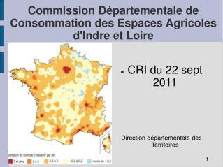 Commission Départementale de Consommation des Espaces Agricoles d'Indre et Loire