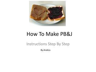 How To Make PB&J