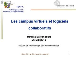 Mireille Bétrancourt 26 Mai 2010 Faculté de Psychologie et Sc de l'éducation