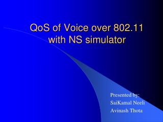 QoS  of Voice over 802.11 with NS simulator