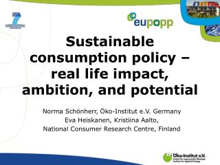 Sustainable consumption policy – real life impact, ambition, and potential