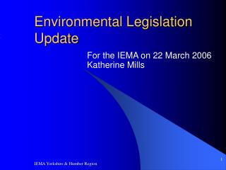 Environmental Legislation Update