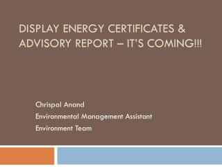 Display Energy Certificates & Advisory Report – It's Coming!!!