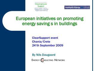 European initiatives on promoting    energy saving s in buildings