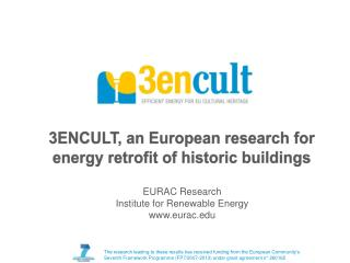 3ENCULT, an European  research  for  energy retrofit of historic buildings