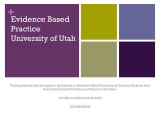 Evidence Based Practice University of Utah