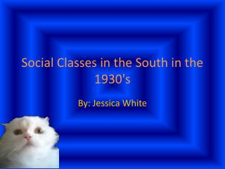 Social Classes in the South in the 1930's