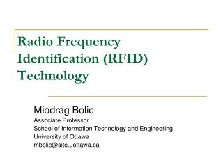 Radio Frequency Identification (RFID) Technology