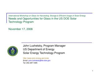 John Lushetsky, Program Manager US Department of Energy Solar Energy Technology Program