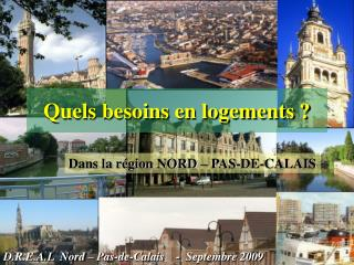 Dans la région NORD – PAS-DE-CALAIS
