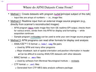 Where do AFNI Datasets Come From?