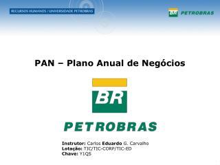 PAN – Plano Anual de Negócios