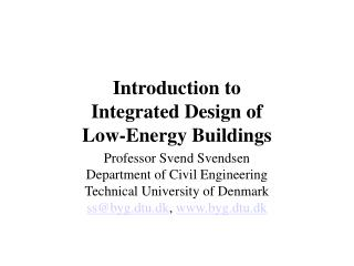 Introduction to  Integrated Design of  Low-Energy Buildings