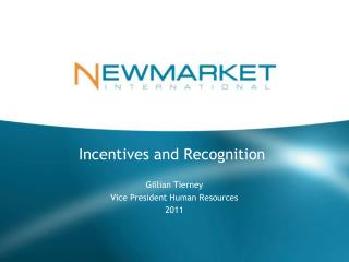 Incentives and Recognition