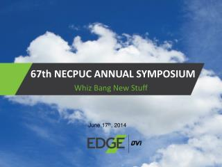67th NECPUC ANNUAL SYMPOSIUM