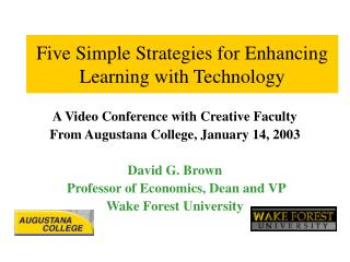 Five Simple Strategies for Enhancing Learning with Technology
