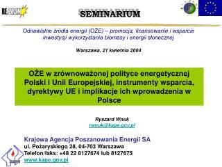 Ryszard Wnuk rwnuk@kape.pl Krajowa Agencja Poszanowania Energii SA