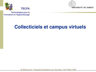 Collecticiels et campus virtuels
