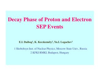 Decay Phase of Proton and Electron SEP Events