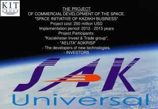 THE PROJECT  OF COMMERCIAL DEVELOPMENT OF THE SPACE.