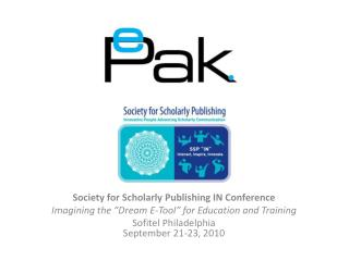 Society for Scholarly Publishing IN Conference
