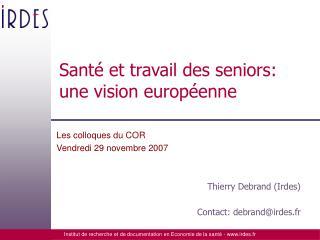 Santé et travail des seniors: une vision européenne