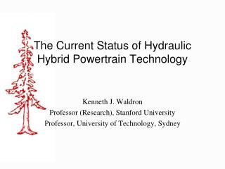The Current Status of Hydraulic Hybrid Powertrain Technology