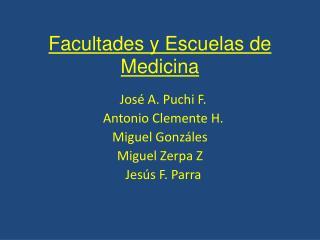 Facultades y Escuelas de Medicina