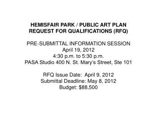 HEMISFAIR PARK / PUBLIC ART PLAN REQUEST FOR QUALIFICATIONS (RFQ)