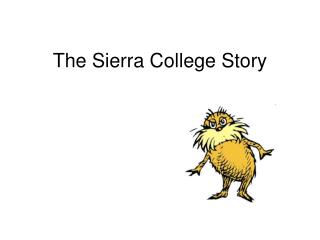 The Sierra College Story
