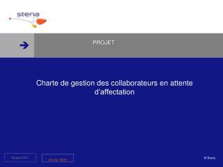 Charte de gestion des collaborateurs en attente d'affectation