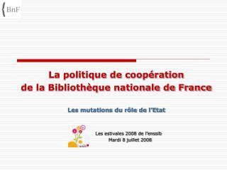 La politique de coopération  de la Bibliothèque nationale de France