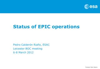 Status of EPIC operations