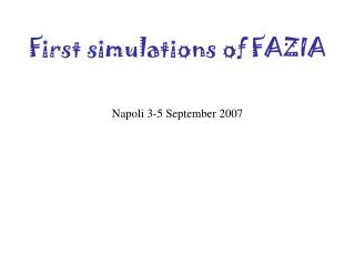 First simulations of FAZIA Napoli 3-5 September 2007