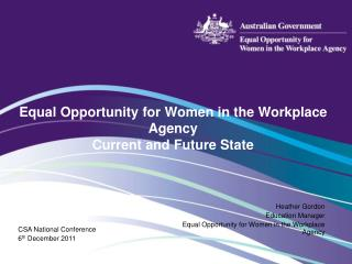 Equal Opportunity for Women in the Workplace Agency Current and Future State