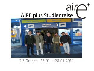 AIRE plus Studienreise
