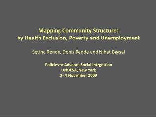 Mapping Community Structures  by Health Exclusion, Poverty and Unemployment