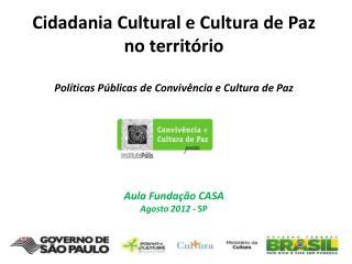 1. Cidadania Cultural - O que é ?