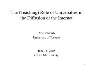 The Teaching Role of Universities in  the Diffusion of the Internet