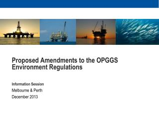 Proposed Amendments to the OPGGS Environment Regulations