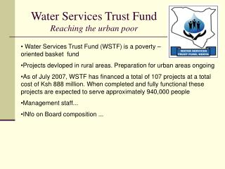 Water Services Trust Fund  Reaching the urban poor
